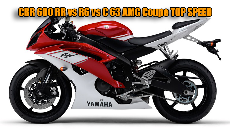 CBR 600 RR vs R6 vs C 63 AMG Coupe TOP SPEED