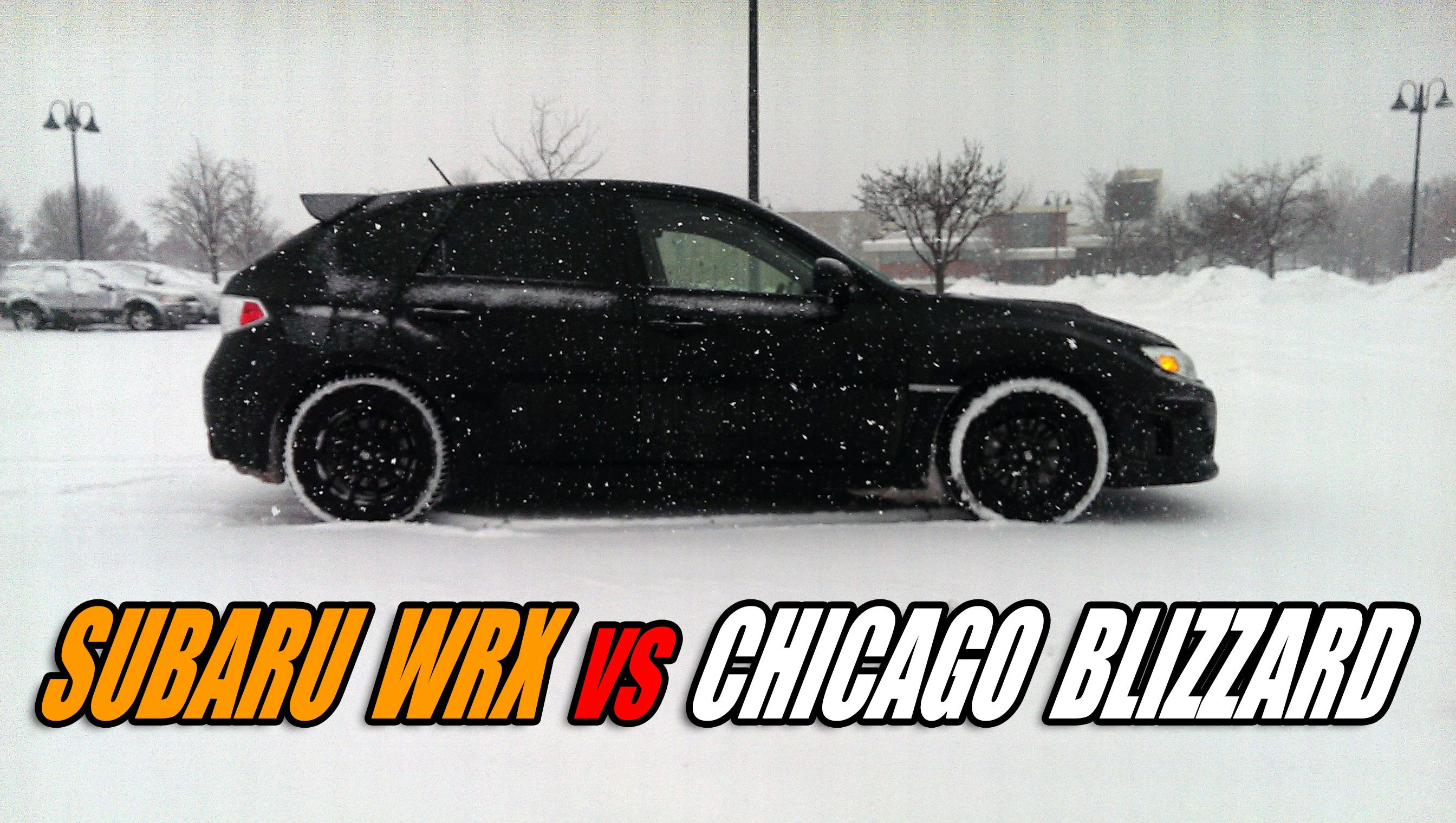 Subaru WRX vs Chicago Blizzard