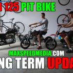 SSR 125 Pit Bike Long Term Update