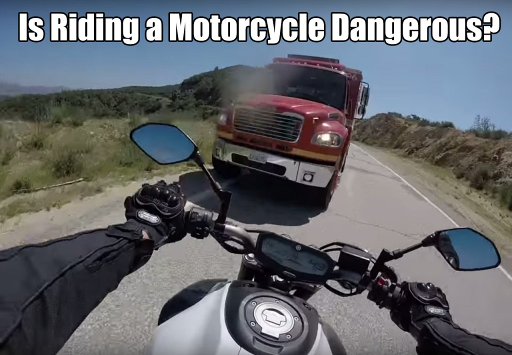 Is Riding a Motorcycle Dangerous