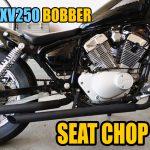 Yamaha Bobber Seat Chop Mod